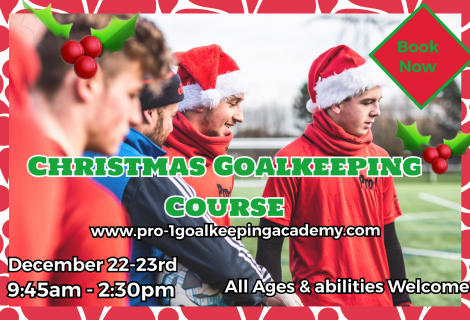 🎄Christmas goalkeeping course 🎄
